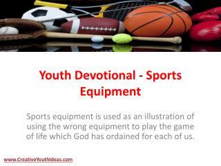 Youth Devotional - Sports Equipment