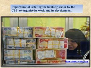 Importance of isolating the banking sector by the cbi
