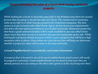Factors increasing the value of a home while buying resident
