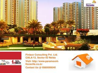 Paramount Floraville Sector 137 Noida Call@ 9560090040