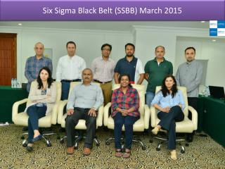 Six Sigma Black Belt (SSBB) March 2015