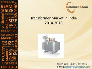 India Transformer Market Growth, Demand, Forecast 2014-2018