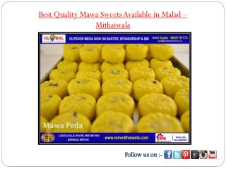 Best Quality Mawa Sweets Available in Malad - MM Mithaiwala