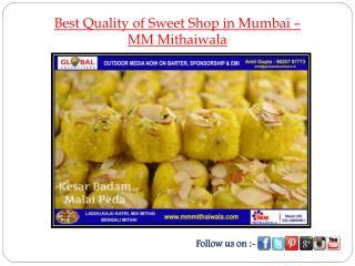 Best Quality of Sweet Shop in Mumbai - MM Mithaiwala