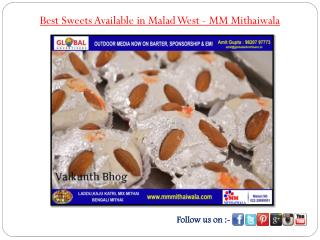Best Sweets Available in Malad West - MM Mithaiwala