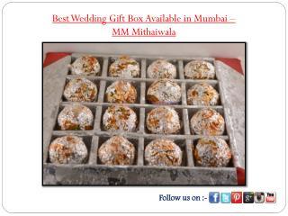 Best Wedding Gift Box Available in Mumbai - MM Mithaiwala