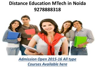 DISTANCE EDUCATION M.TECH IN NOIDA(9278888318)