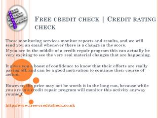 Free credit rating @ http://www.free-creditcheck.co.uk