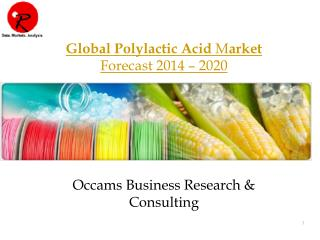 Global PLA Market | Forecast 2014-2020 | Global Trends