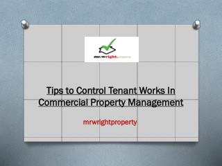 Tips to Control Tenant Works In Commercial Property Manageme