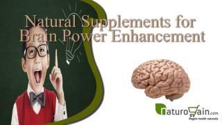 Natural supplements for brain power enhancement