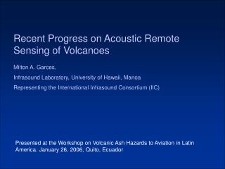 Recent Progress on Acoustic Remote Sensing of Volcanoes