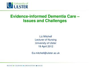 Evidence-informed Dementia Care   Issues and Challenges