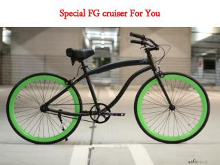 Special FG cruiser For You