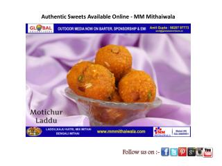 Authentic Sweets Available Online - MM Mithaiwala