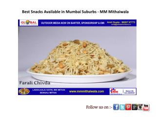 Best Snacks Available in Mumbai Suburbs - MM Mithaiwala