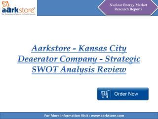 Aarkstore - Kansas City Deaerator Company - Strategic SWOT A