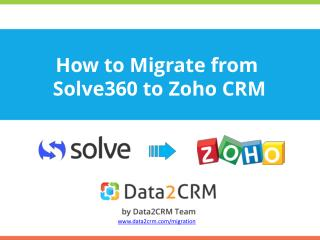 How to Move from Solve360 to Zoho Directly