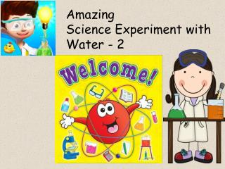 Science Experiment with Water 2