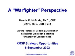A  Warfighter  Perspective
