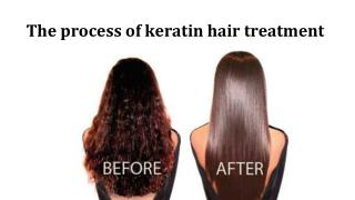 The process of keratin hair treatment