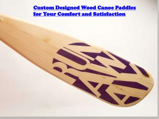 Custom Designed Wood Canoe Paddles