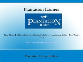 New Home Builders houston, richmond, katy,dallas TX