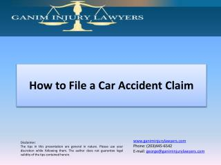 How to File a Car Accident Claim|Attorney Ganim