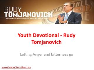 Youth Devotional - Rudy Tomjanovich
