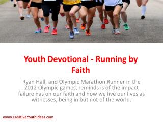 Youth Devotional - Running by Faith