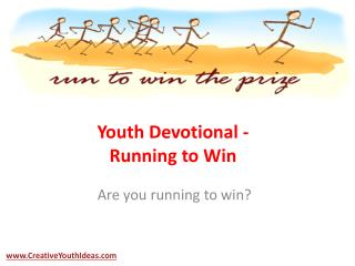 Youth Devotional - Running to Win