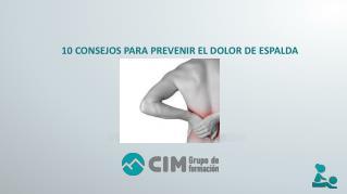 CIM Formación: 10 consejos para prevenir el dolor de espalda