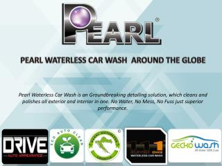 Pearl Waterless Car Wash Global Partners
