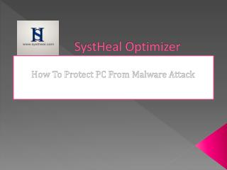 SystHeal Optimizer - How To Protect PC From Malware Attack