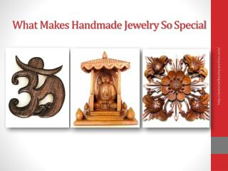 What Makes Handmade Jewelry So Special
