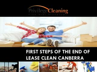 First steps of the end of lease clean Canberra