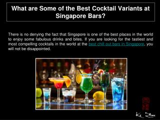 What are some of the best cocktail variants at Singapore Bar