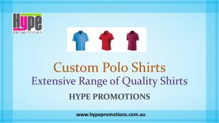 Custom Polo Shirts - Extensive Range of Quality Shirts