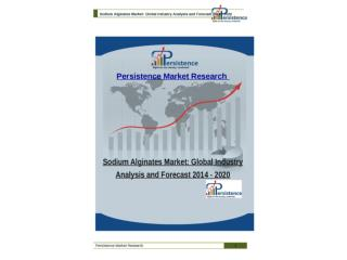 Sodium Alginates Market: Global Industry Analysis and Foreca