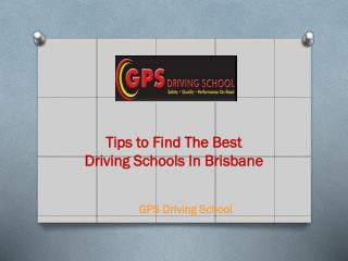 Tips to Find The Best Driving Schools In Brisbane