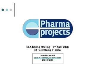 SLA Spring Meeting   8th April 2008 St Petersburg, Florida  Sean McDonnell  sean.mcdonnellinforma 212-520-2786