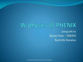 PHENIX W