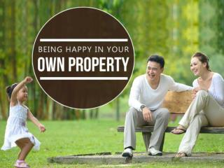 Being Happy In Your Own Property