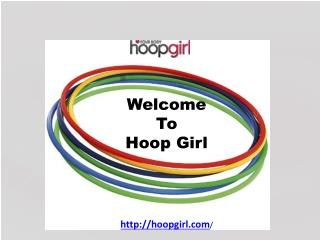 Hula Hoop TO Lose Weight- Hoop Girl