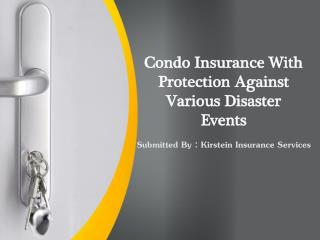 Condo Insurance With Protection Against Various Disaster Eve