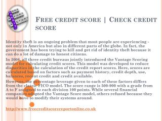 Free credit reporting and scoring