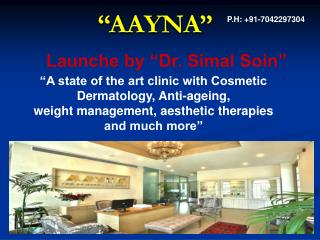 Dr. Simal Soin: Best Cosmetic Dermatologist in Delhi