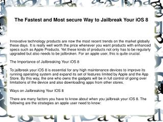 The Fastest and Most secure Way to Jailbreak Your iOS 8