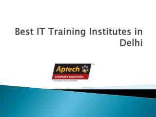 Best IT Training Institutes in Delhi