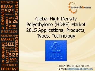 High-Density Polyethylene (HDPE) Market 2015 Products